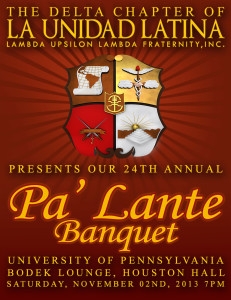 Delta Chapter 24th Annual Pa'Lante Banquet @ University of Pennsylvania Houston Hall, Bodek Lounge