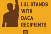 LUL Stands With DACA Recipients - thumbnail photo