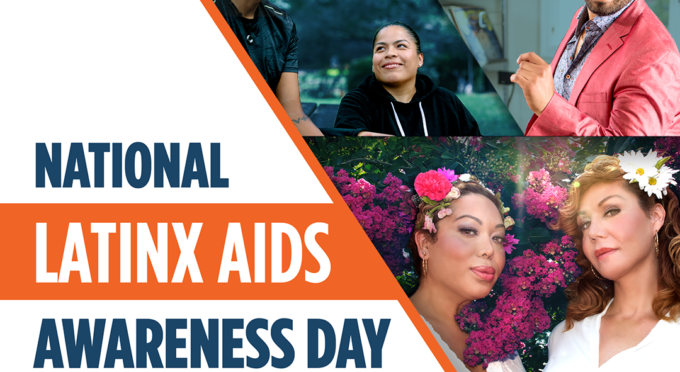 Observing National Latino/a/x AIDS Awareness Day and Moving Towards Ending the HIV Epidemic - Featured Content
